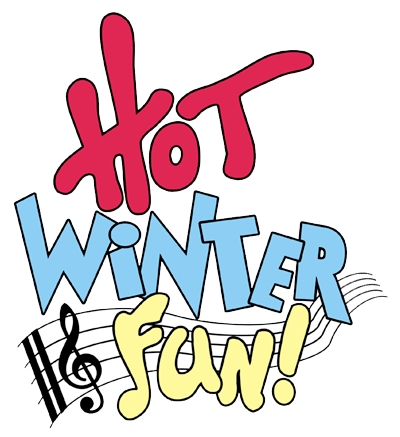 Join Us in January and February for Hot Winter Fun!